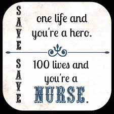 Nurse Quotes And Sayings. QuotesGram via Relatably.com
