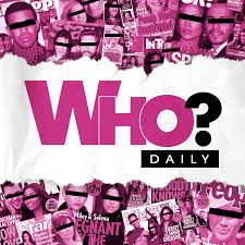 Who? Daily Podcast