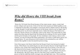 essay on romewhy did henry viii break from the r  church   gcse history     document  compare contrast essay
