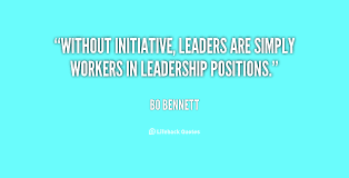 Inspirational Quotes About Initiative. QuotesGram