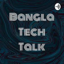 Bangla Tech Talk