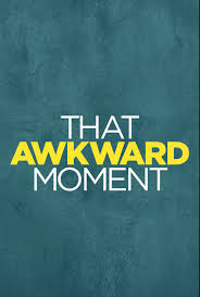 That Awkward Moment (2014) HD