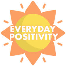 Everyday Positivity