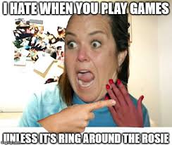 Overly attached girlfriend Rosie O'Donnell. Hopefully the shoddy ... via Relatably.com