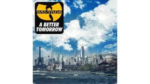 <b>Wu</b>-<b>Tang Clan</b>: A Better Tomorrow – review | Financial Times
