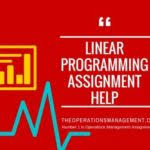 Linear Programming Operations Management Homework and Assignment Help Integer Programming  middot  Linear Programming