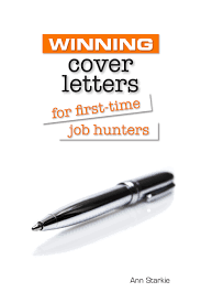 writing a job winning cover letter writing a winning application winning cover letter written a book to help first time job hunters get into the job market