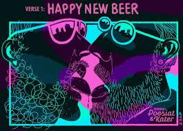 The Poetry of Hangovers Verse 1: <b>Happy New Beer</b> - Brouwerij ...