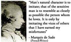 Marquis de Sade Quote on supposed fate | 'All my life I've looked ... via Relatably.com