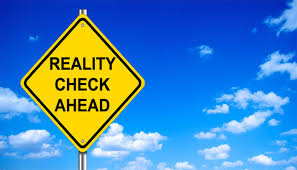 Image result for reality check + images