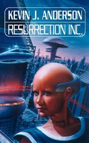 <b>Resurrection</b> Inc. eBook by <b>Kevin J</b>. <b>Anderson</b> - 9780007571543 ...