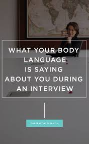 17 best images about interview tips interview job what your body language is saying about you during an interview