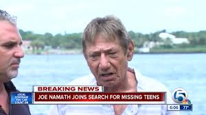joe namath offers help in search for missing florida teens nfl joe namath offers help in search for missing florida teens nfl sporting news