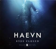 <b>HAEVN</b> - <b>Eyes Closed</b>   Releases, Reviews, Credits   Discogs