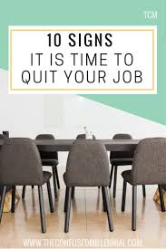 10 signs it s time to quit your job the confused millennial 10 signs it s time to quit your job