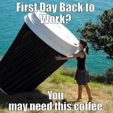 first day at work meme memesuper first day at work first day
