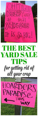how to advertise for a garage clever signs trees the best yard tips and garage tips for getting rid of all your crap middot yard signsyard ideas