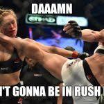 Ronda Rousey Meme Generator - Imgflip via Relatably.com