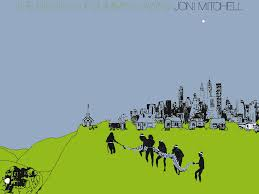 The Four Oh Project: <b>Joni Mitchell's</b> The <b>Hissing of</b> Summer Lawns ...