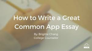 how to write a great common app essay mek review