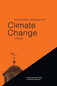 The Economic Implications of <b>Climate Change</b> in Britain <b>Martin Parry</b> ...