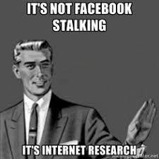 facebook stalking meme - Google Search   stalkers   Pinterest ... via Relatably.com