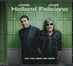 <b>Jools Holland</b> and <b>Jose Feliciano</b> - As You See Me Now [CD]