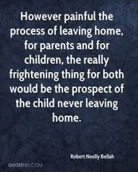 Leaving Home Quotes on Pinterest via Relatably.com