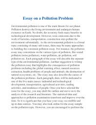 eassy pollution and notes studypool essay on a pollution problemenvironmental pollution is one of the main threats for our planet pollution destroys the living environment and endangers