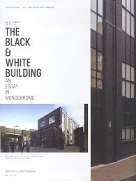 black white building in design exchange magazine buckleygrayye existing building we retained and emphasised the best of the original fabric and made that the starting point for a stylish interior fit out that