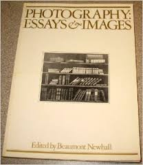 photography essays and images   illustrated readings in the  photography essays and images   illustrated readings in the history of photography amazoncouk beaumont newhall  books