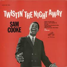 <b>Twistin</b>' the Night Away - song by <b>Sam Cooke</b>   Spotify