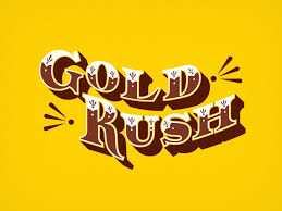 Image result for gold rush