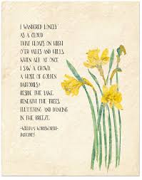 daffodils by william wordsworth this poem was inspired by his golden daffodils william wordsworth inspirational literary quote from daffodils fine art print for classroom