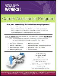career assistance program oak park michigan works are you stalled in your search for employment