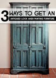 3 ways to get an antiqued look when painting furniture antique looking furniture cheap