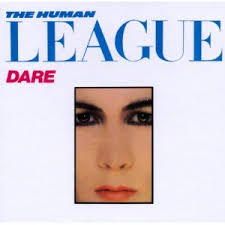 The <b>Human League</b> - <b>Dare</b>