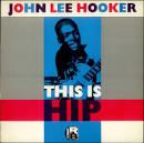 This Is Hip album by John Lee Hooker