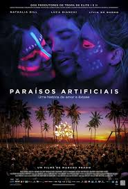 Artificial Paradises / Paraisos Artificiais / Изкуствен рай (2012)