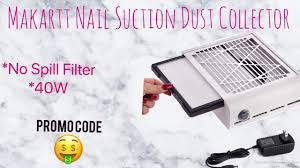 Makartt <b>Nail Suction Dust Collector</b> | Promo Code - YouTube