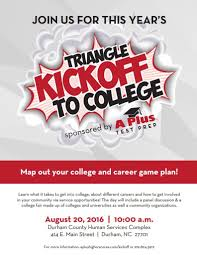 triangle kickoff to college 2016 raleigh tutoring sat act triangle kickoff to college 2016