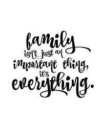 <b>Family</b> First | <b>Family</b> is everything <b>quotes</b>, <b>Family</b> first <b>quotes</b>, <b>Free</b> ...