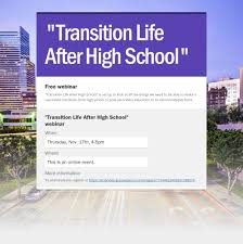 fnd usa transition life after high school webinar transitioning to life after high school webinar flyer