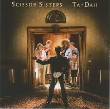 <b>Scissor Sisters</b> - <b>Ta</b>-Dah | Releases | Discogs