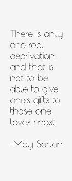 May Sarton Quotes & Sayings via Relatably.com