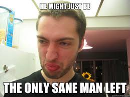 Andrew Hussie is quite sane memes | quickmeme via Relatably.com