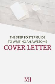 best ideas about writing a cover letter cover 17 best ideas about writing a cover letter cover letter tips cover letters and resume