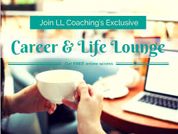 exclusive access to ll coaching s online career life lounge career life lounge