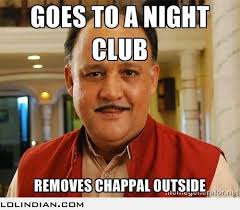 Night club lol chappals removed. India meme | 2013 | Pinterest ... via Relatably.com
