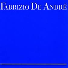 DE ANDRE, FABRIZIO - <b>Fabrizio de Andre</b> (Blu Version) - Amazon ...